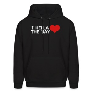 I Hella Love The bay - Men's Hoodie