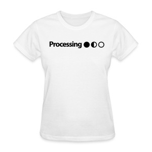 Processing in Black - Women's T-Shirt