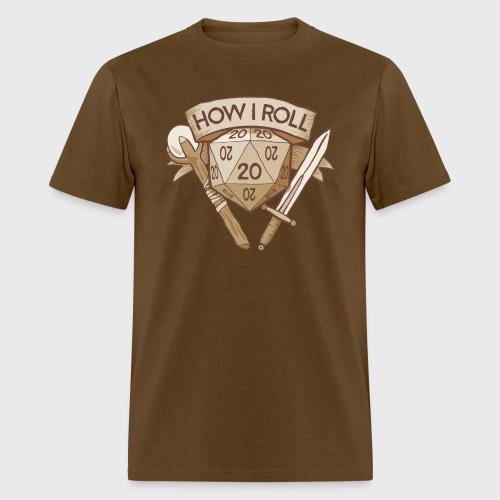 How I Roll D&D Tshirt - Men's T-Shirt