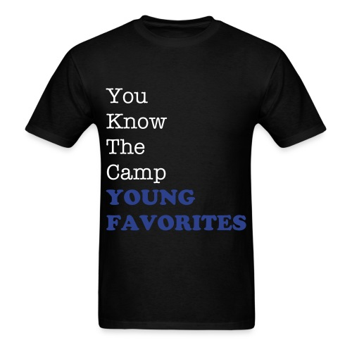 You Know The Camp Young Favorites - Men's T-Shirt