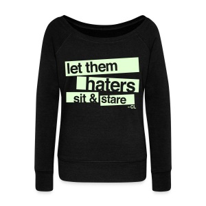 [2NE1] Haters Sit and Stare - Women's Wideneck Sweatshirt