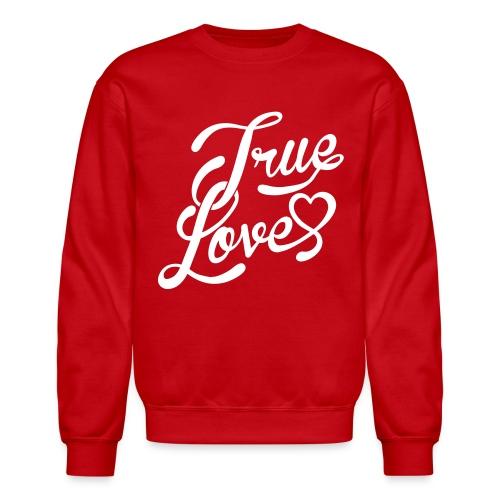 True Love Mens Crewneck Sweatshirt - Crewneck Sweatshirt