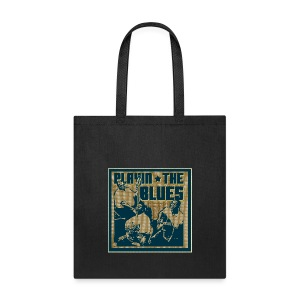 Playin' the blues - Tote Bag