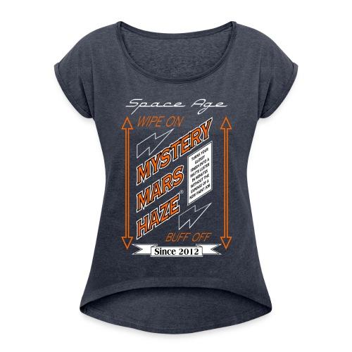 Mystery Mars Haze - Women's Roll Cuff T-Shirt
