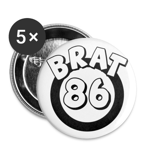 Brat 86 pins - Buttons small 1'' (5-pack)