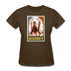 Dogs Against Romney Limited Edition DISOBEY by DEVO's Gerald Casale - Women's T-Shirt