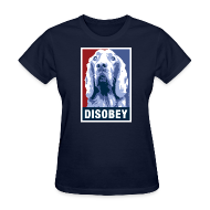 Women's T-Shirts ~ Women's T-Shirt ~ Dogs Against Romney Limited Edition DISOBEY by DEVO's Gerald Casale