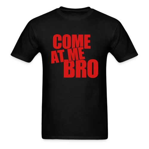 Mens T-Shirt Come At Me Bro Red - Men's T-Shirt