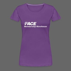 Pace Membership Warehouse - Women's Premium T-Shirt