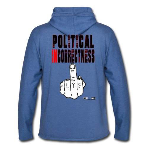 Official Lokey Games Political Incorrectness Unisex Lightweight Terry Hoodie - Unisex Lightweight Terry Hoodie