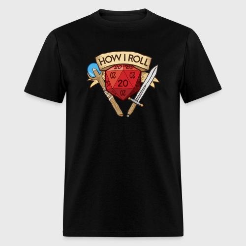 How I Roll D&D Dungeons & Dragons - Men's T-Shirt