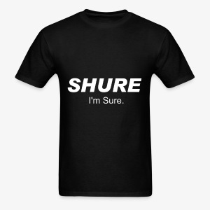 SHURE MICROPHONES - Men's T-Shirt