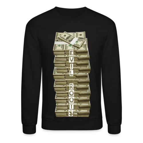 What would you do for 100 stacks Crew neck - Crewneck Sweatshirt