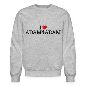 I Love Adam4Adam sweatshirt - Crewneck Sweatshirt