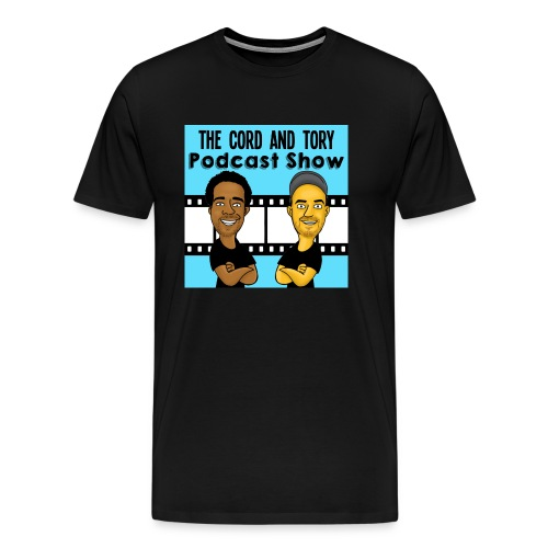 Official Cord and Tory Podcast Tee Shirt! 2017 - Men's Premium T-Shirt