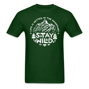 Stay Wild - Men's T-Shirt