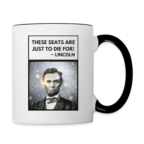 Seats to Die For ~ Lincoln - Contrast Coffee Mug