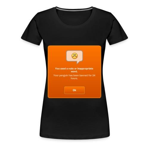 Banned! - Women's T-Shirt - Women's Premium T-Shirt