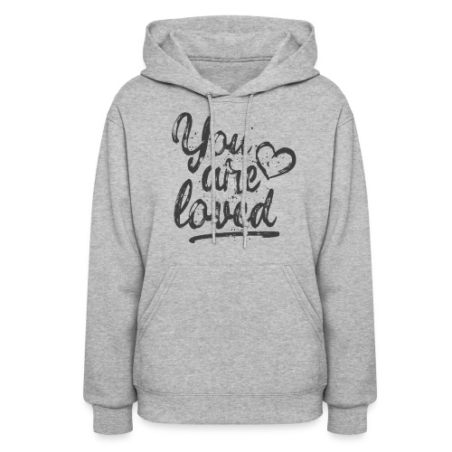You are loved - cool quote, fancy lettering with heart - Women's Hoodie