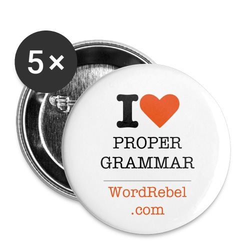 I Heart Proper Grammar Button Set (5 Pack) - Large Buttons
