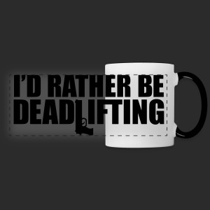 I'D RATHER BE DEADLIFTING - Panoramic Mug