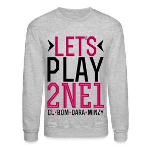 [2NE1] Let's Play 2NE1 - Crewneck Sweatshirt