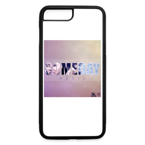 Someday By HAZIL iPhone7 - iPhone 7 Plus/8 Plus Rubber Case