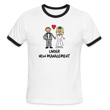 Wedding - Under New Management T-Shirts