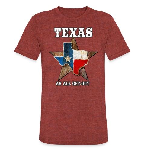 Texas As All Get-Out Tri-Blend T-Shirt - Unisex Tri-Blend T-Shirt