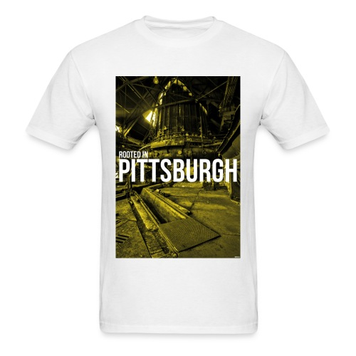 Rooted in Pittsburgh Steel Mill - Men's T-Shirt