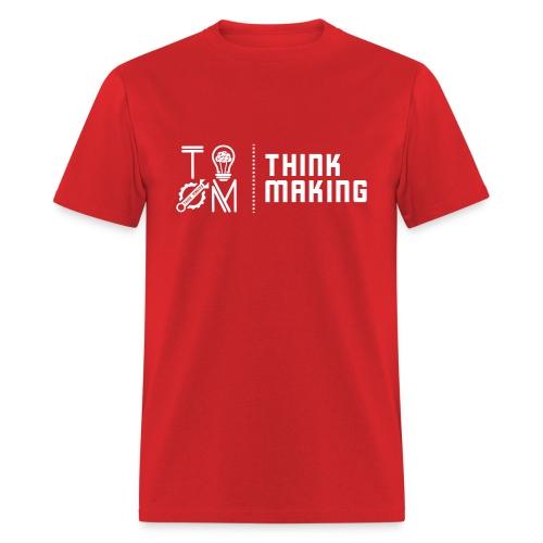 Think Making - Men's T-Shirt