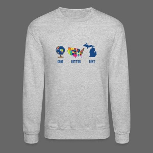Good Better Best Michigan - Crewneck Sweatshirt