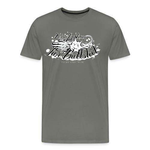 No applause for Bullshit - Men's Premium T-Shirt