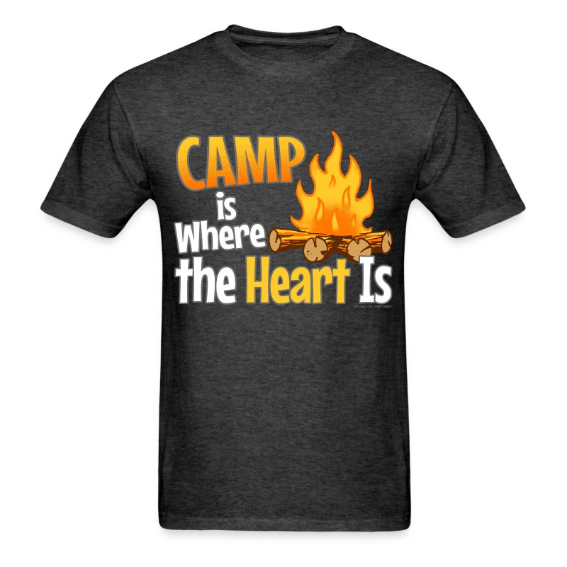 Camp is Where the Heart is T-Shirts - Men's T-Shirt