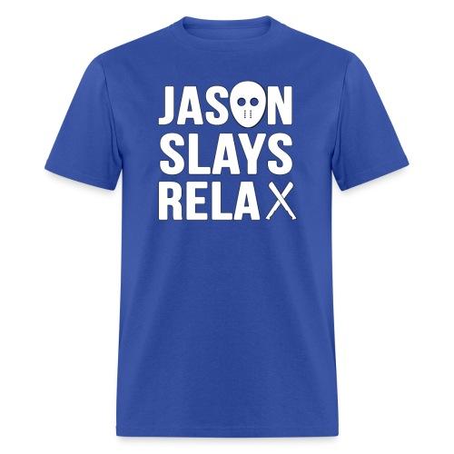 Jason Slays Relax Male Shirt - Men's T-Shirt