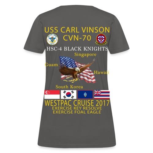 USS CARL VINSON CVN-70 w/ HSC-4 WESTPAC 2017 CRUISE SHIRT - WOMEN'S - Women's T-Shirt
