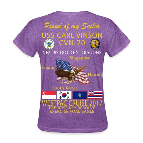 USS CARL VINSON CVN-70 w/ VFA-192  WESTPAC 2017 CRUISE SHIRT - FAMILY EDITION - WOMEN'S - Women's T-Shirt