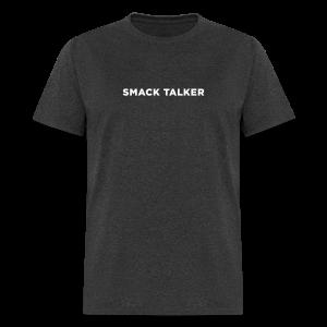 Smack Talker - Men's T-Shirt