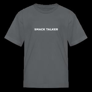 Smack Talker - Kids' T-Shirt
