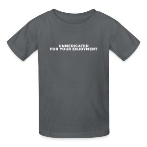 ADHD Unmedicated Quote | Kid's - Kids' T-Shirt