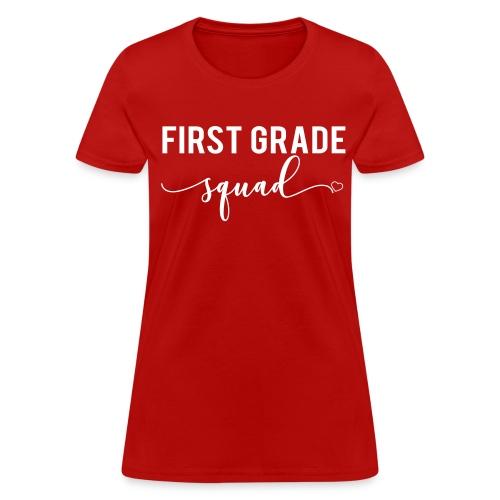 first grade squad - Women's T-Shirt