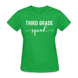 third grade squad - Women's T-Shirt