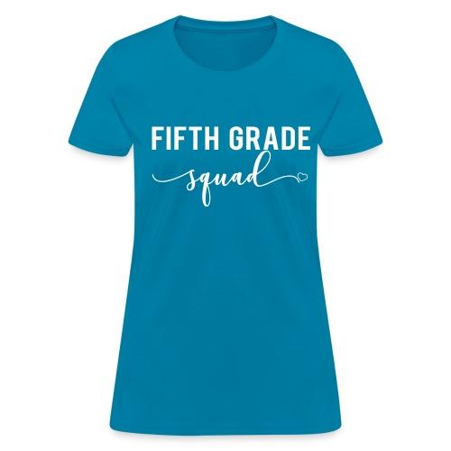 fifth grade squad - Women's T-Shirt