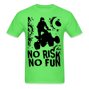 ATV Quad No Risk No Fun - Men's T-Shirt