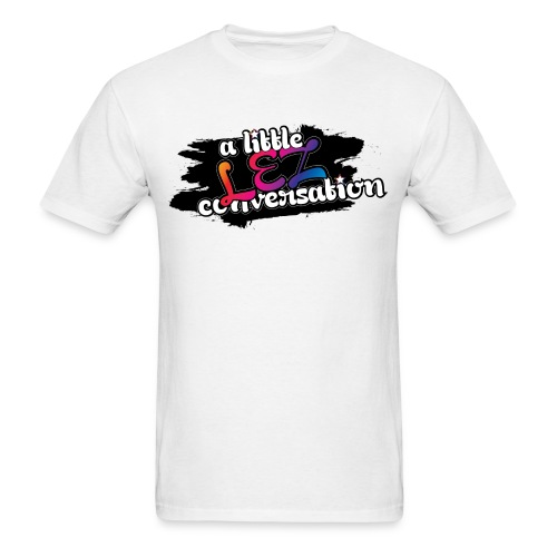 A Little Lez Conversation. Unisex Tee - Men's T-Shirt