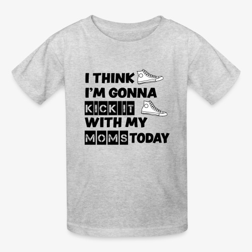 I think I'm gonna kick it with my dads today kids shirt - Kids' T-Shirt