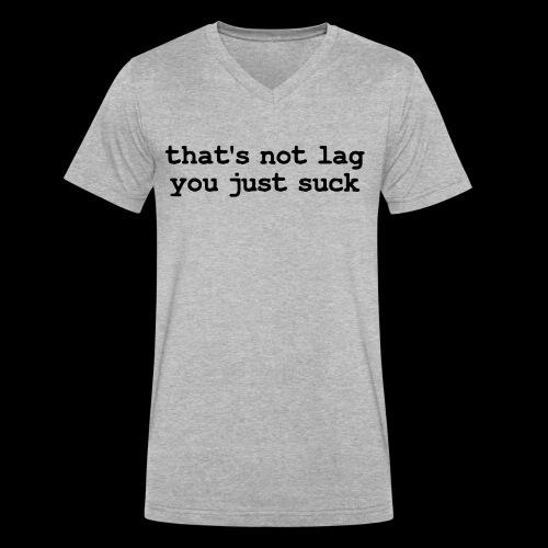 That's Not Lag Dark Text V Neck- Mens - Men's V-Neck T-Shirt by Canvas