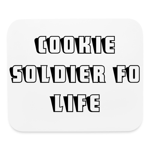 Cookie Soldier Fo Life Mouse Pad - Mouse pad Horizontal