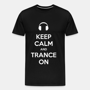 Premium Tee - Keep Calm Trance [White] - Men's Premium T-Shirt
