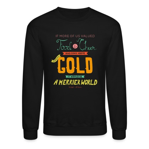 Merrier World Hoodie - Crewneck Sweatshirt